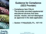 guidance for compliance ses provider7