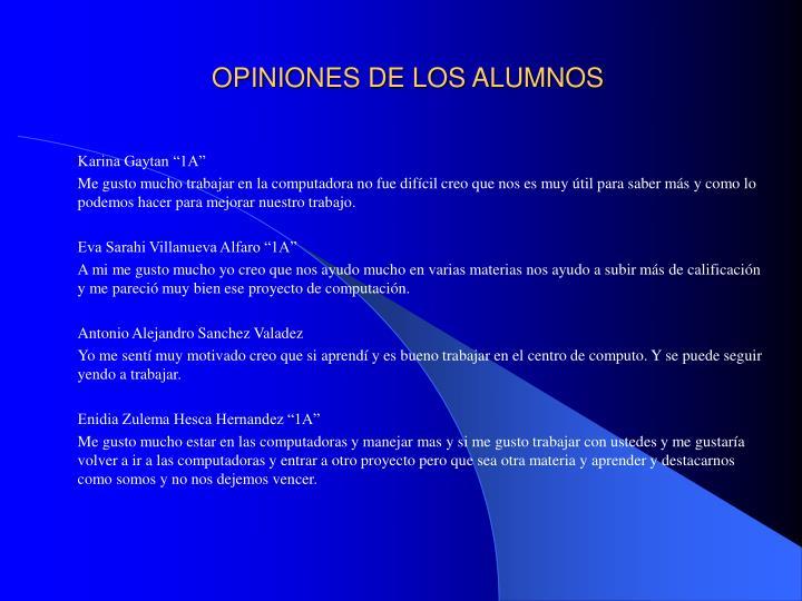 OPINIONES DE LOS ALUMNOS