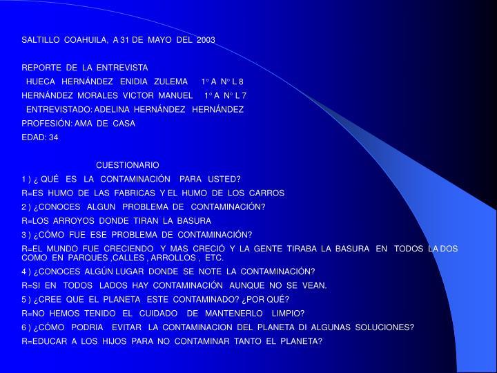 SALTILLO  COAHUILA,  A 31 DE  MAYO  DEL  2003