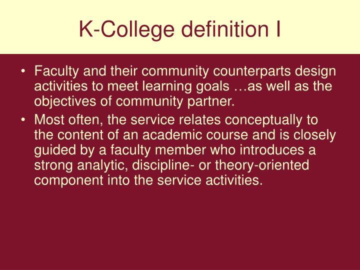 K-College definition I