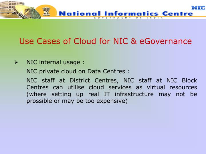 Use Cases of Cloud for NIC & eGovernance