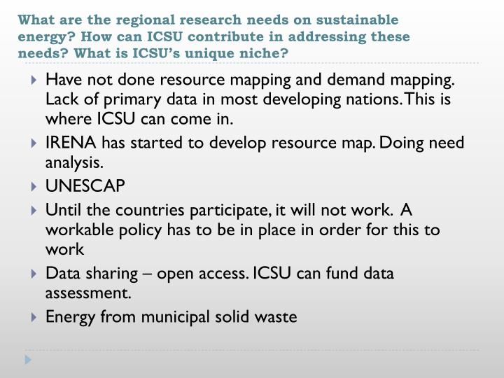 What are the regional research needs on sustainable energy? How can ICSU contribute in addressing these needs? What is ICSU's unique niche?