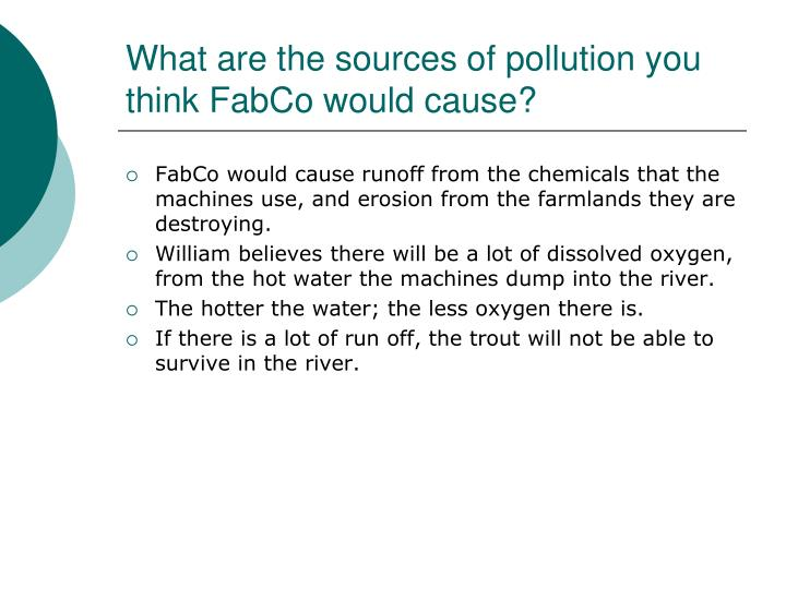 What are the sources of pollution you think FabCo would cause?