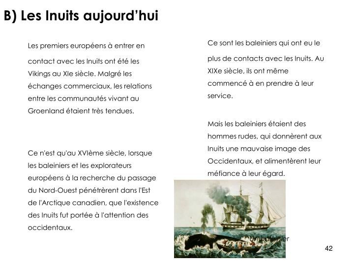 B) Les Inuits aujourd'hui