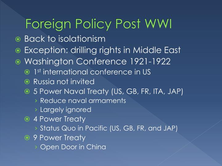 Foreign Policy Post WWI
