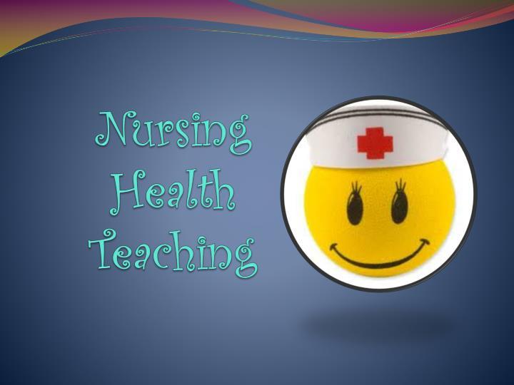 Nursing Health Teaching