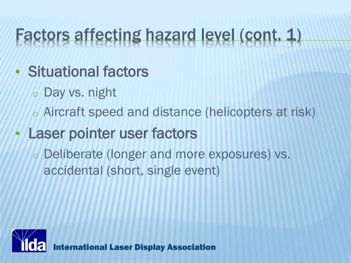 Factors affecting hazard level (cont. 1)