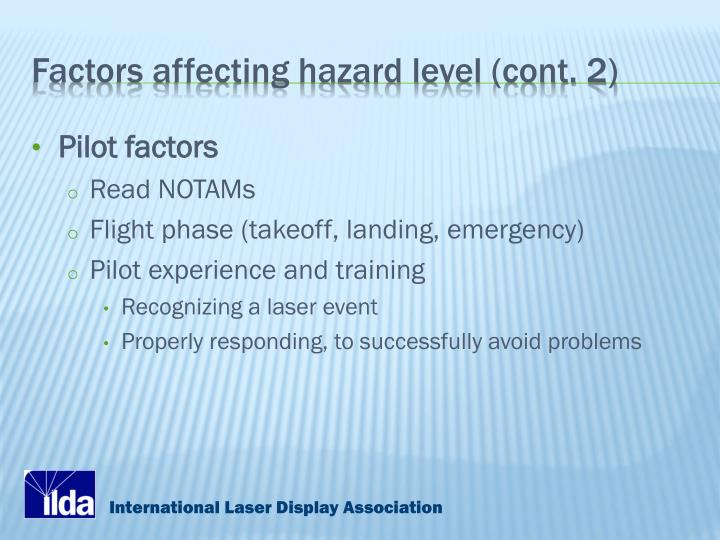 Factors affecting hazard level (cont. 2)