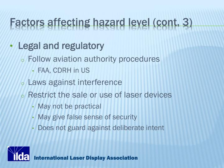 Factors affecting hazard level (cont. 3)