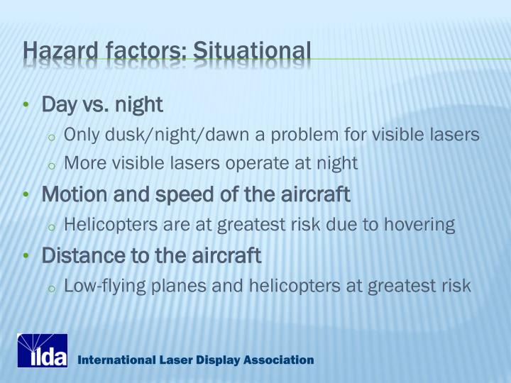 Hazard factors: Situational