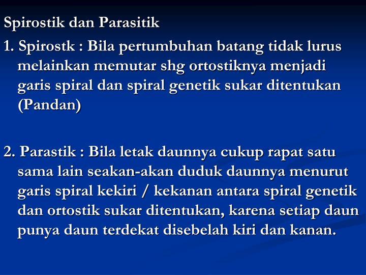 Spirostik dan Parasitik