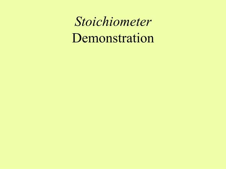 Stoichiometer