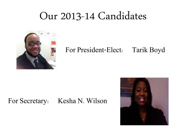 Our 2013-14 Candidates