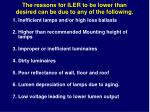 the reasons for iler to be lower than desired can be due to any of the following