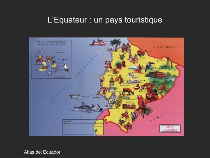 L'Equateur : un pays touristique