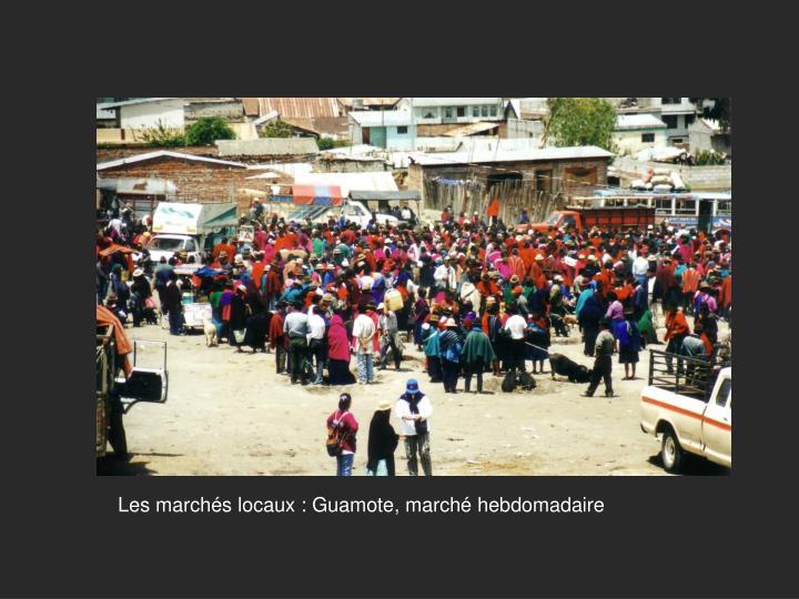 Les marchés locaux : Guamote, marché hebdomadaire