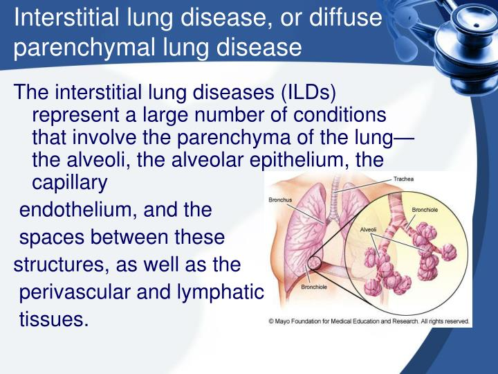 Interstitial lung disease or diffuse parenchymal lung disease