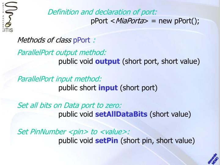 Definition and declaration of port: