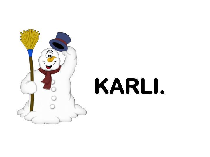KARLI.