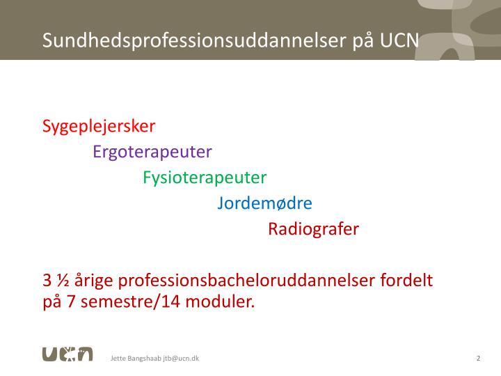 Sundhedsprofessionsuddannelser på UCN