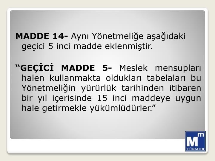 MADDE 14-