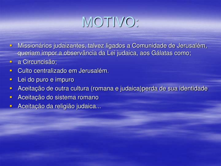 MOTIVO: