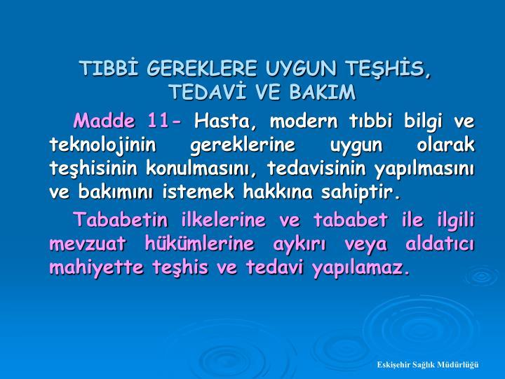 TIBB GEREKLERE UYGUN TEHS, TEDAV VE BAKIM