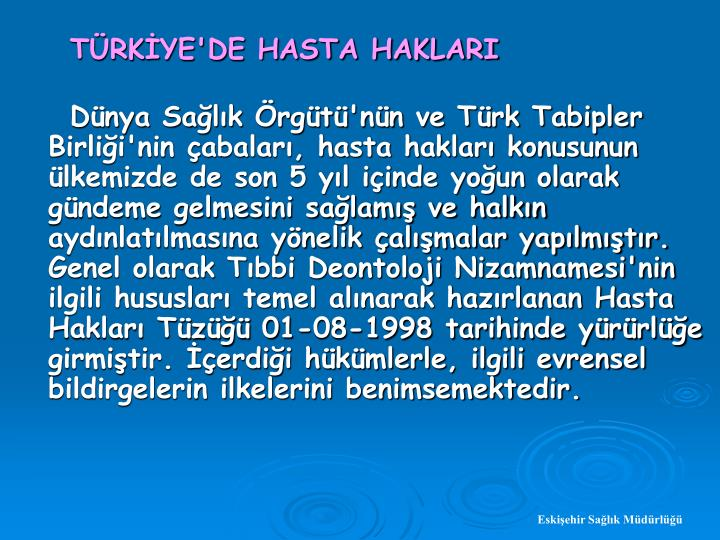 TRKYE'DE HASTA HAKLARI