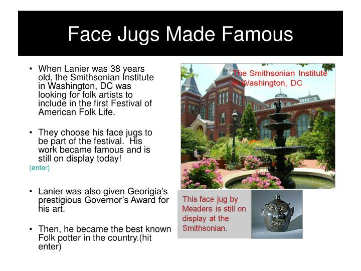 Face Jugs Made Famous
