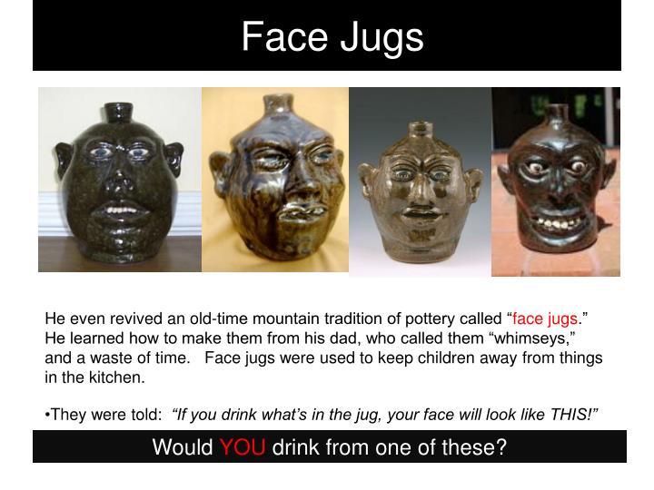 Face Jugs