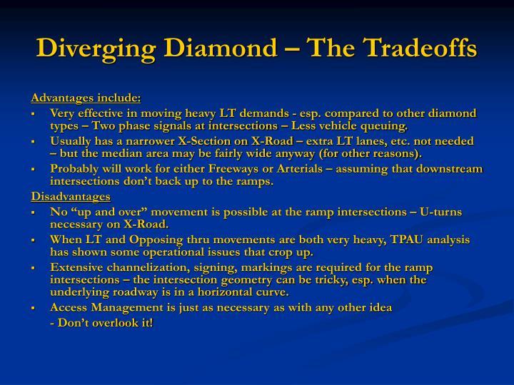 Diverging Diamond – The Tradeoffs