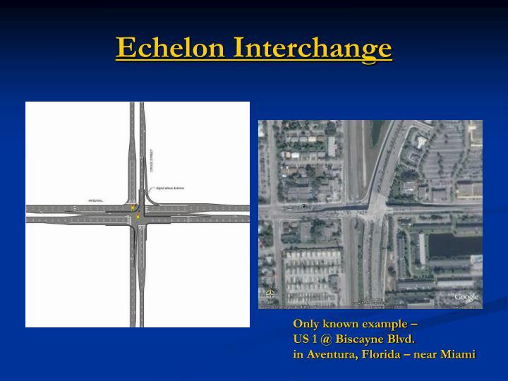 Echelon Interchange