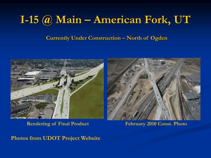 I-15 @ Main – American Fork, UT