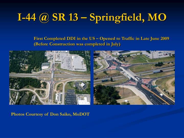 I-44 @ SR 13 – Springfield, MO
