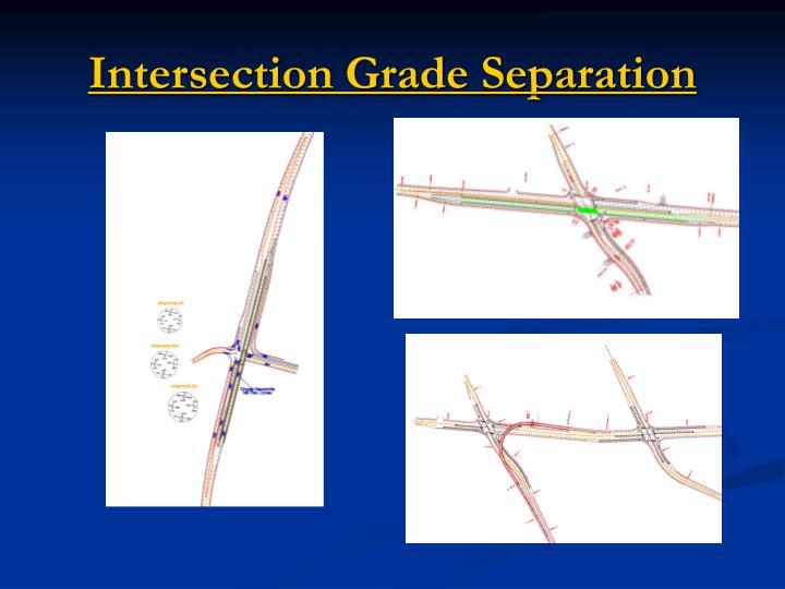 Intersection Grade Separation