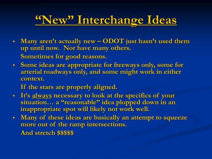 """New"" Interchange Ideas"