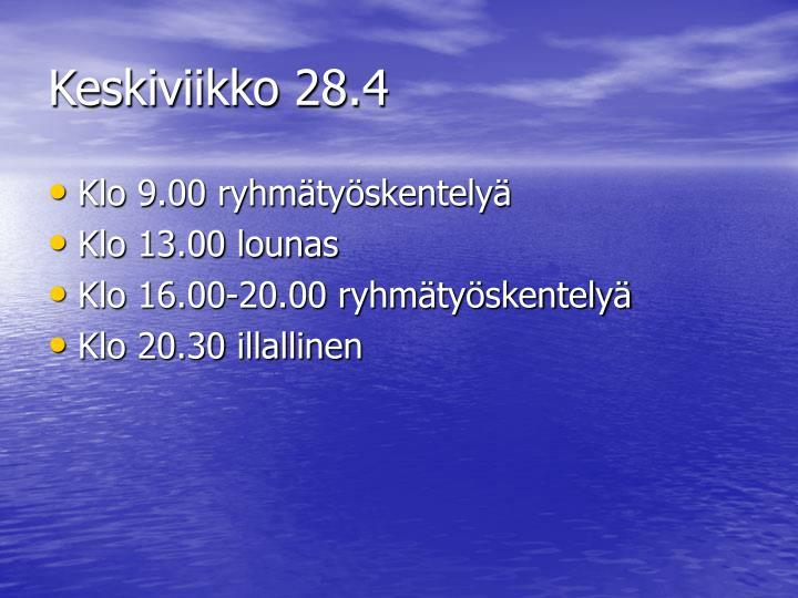 Keskiviikko 28.4