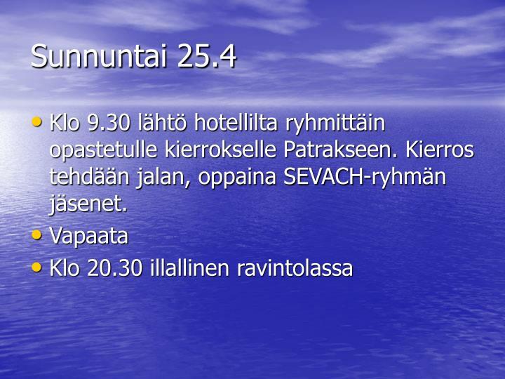 Sunnuntai 25.4