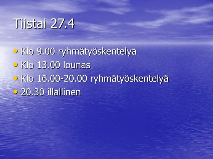 Tiistai 27.4