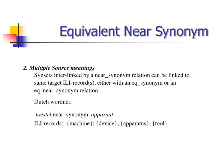 Equivalent Near Synonym