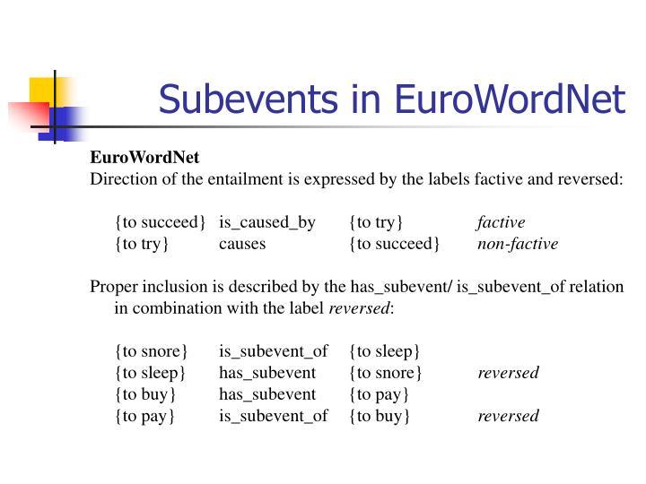 Subevents in EuroWordNet
