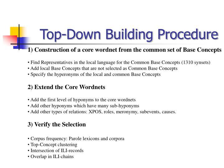 Top-Down Building Procedure
