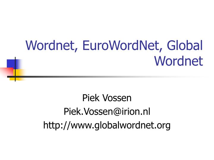 Wordnet eurowordnet global wordnet