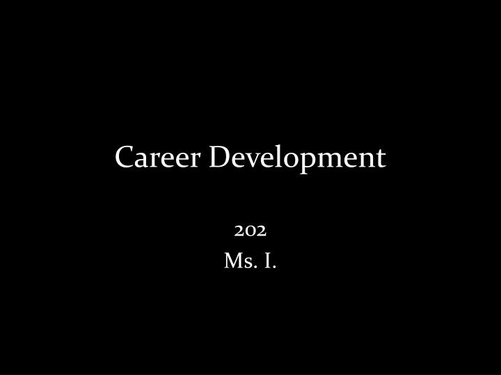 Career development