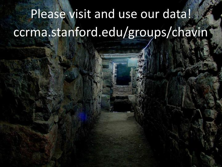 Please visit and use our data!