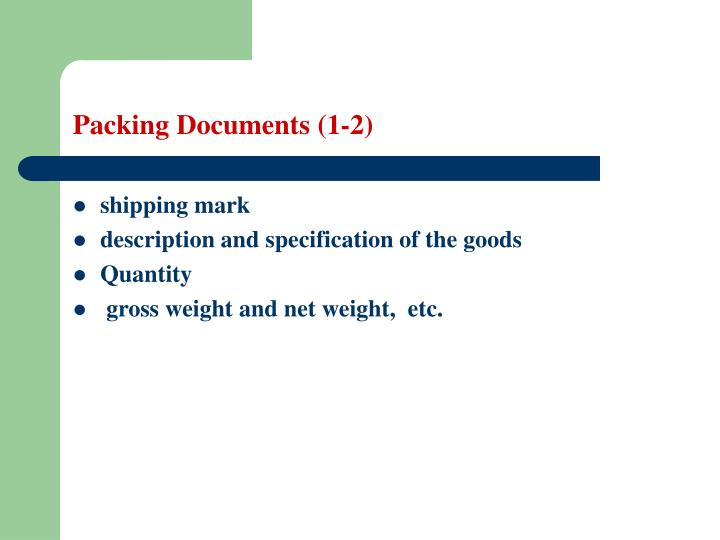 Packing Documents (1-2)