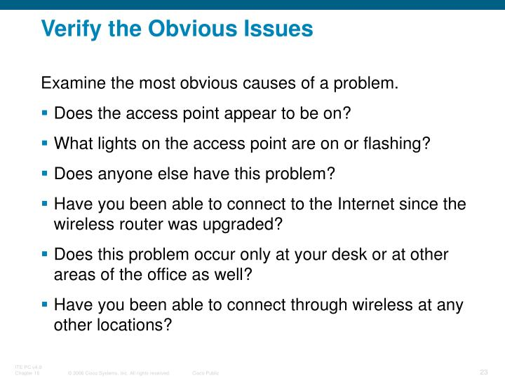 Verify the Obvious Issues