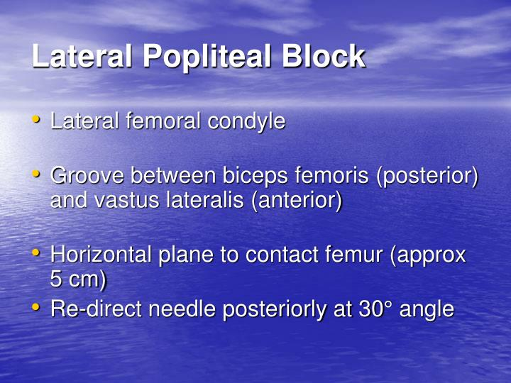Lateral Popliteal Block