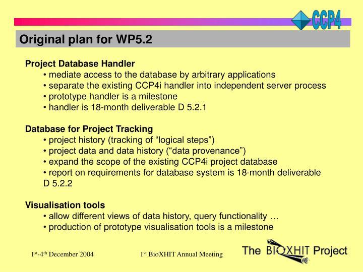 Original plan for WP5.2