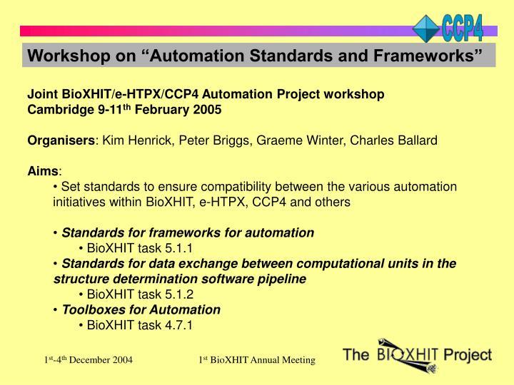 """Workshop on """"Automation Standards and Frameworks"""""""